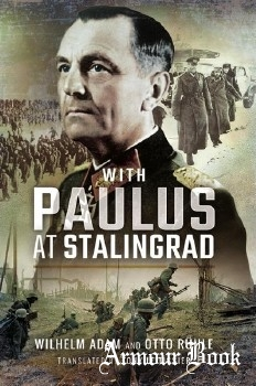 With Paulus at Stalingrad [Pen and Sword]